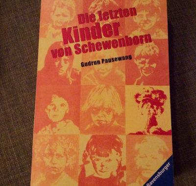 Die letzten Kinder von Schewenborn // Gudrun Pausewang