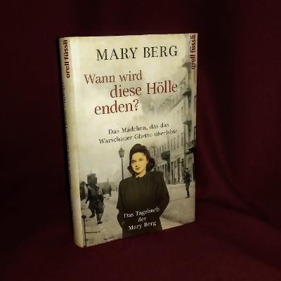 Wann wird diese Hölle enden? // Mary Berg