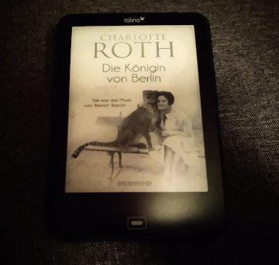 Die Königin von Berlin // Charlotte Roth