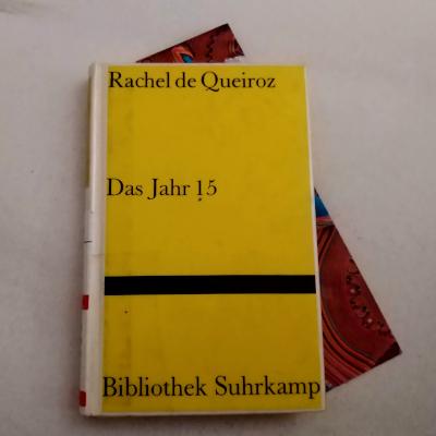 Das Jahr 15 // Rachel de Queiroz
