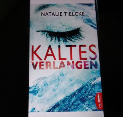Kaltes Verlangen // Natalie Tielcke