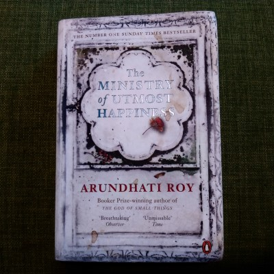 The Ministry Of Utmost Happiness // Arundhati Roy